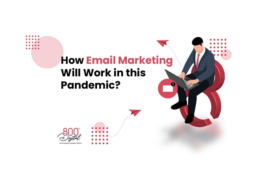 How Email Marketing Will Work in This Pandemic?